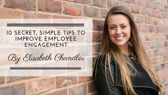 10 secret, simple tips to improve employee