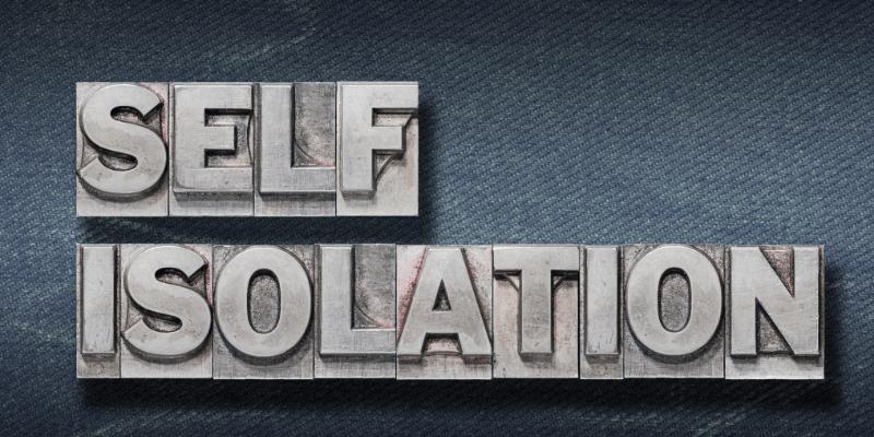 Self Isolation